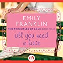All You Need is Love Audiobook by Emily Franklin Narrated by Julia Farhat