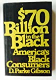 $70 Billion in the Black: America