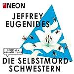 Die Selbstmord-Schwestern (NEON Edition) | Jeffrey Eugenides