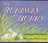The Runaway Bunny [With Cassette]