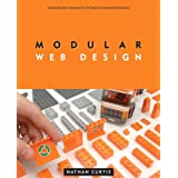 Modular Web Design: Creating Reusable Components for User Experience Design and Documentation (Voices That Matter)by Nathan Curtis