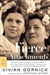 Fierce Attachments: A Memoir (FSG Cla...