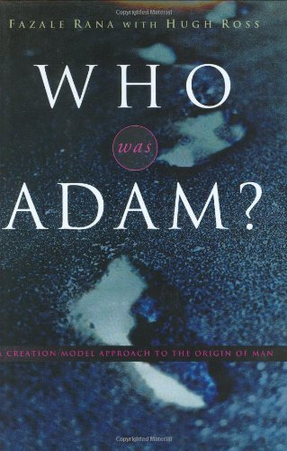 Who Was Adam?: A Creation Model Approach to the Origin of Man PDF