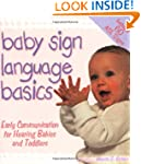 Baby Sign Language Basics: Early Comm...