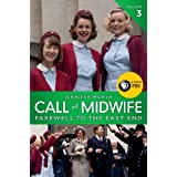Call the Midwife: Farewell to the East End ~ Jennifer Worth