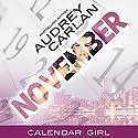 November: Calendar Girl, Book 11 Audiobook by Audrey Carlan Narrated by Summer Morton