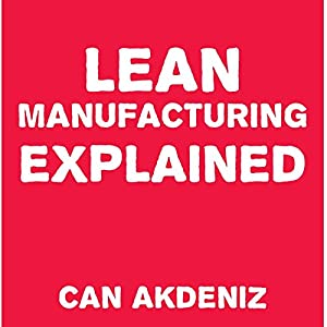 Lean Manufacturing Explained Audiobook