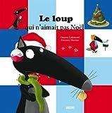 """Afficher """"Mes grands albums<br /> Le loup qui n'aimait pas Noël"""""""