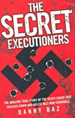 The Secret Executioners