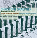 Graupner: Partitas for Harpsichord, Vol. 5