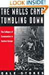 The Walls Came Tumbling Down: The Col...