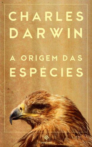 Charles Darwin - A Origem das Espécies