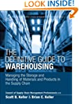 The Definitive Guide to Warehousing:...