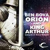 Orion and King Arthur | [Ben Bova]