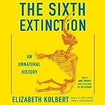The Sixth Extinction: An Unnatural History | Elizabeth Kolbert