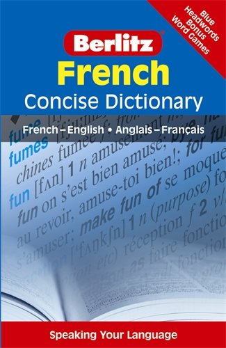 Berlitz French Concise Dictionary (Berlitz Concise Dictionary) (French Edition)