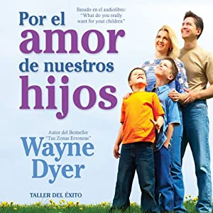 Por el Amor de Nuestros Hijos [For the Love of Our Children] Audiobook