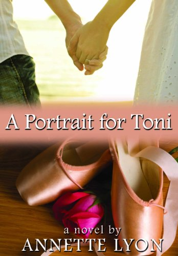 A Portrait for Toni by Annette Lyon ebook deal