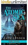 The Atomic Sea: Part Seven: The Atomic Jungle