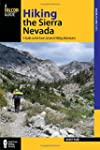 Hiking the Sierra Nevada: A Guide To...