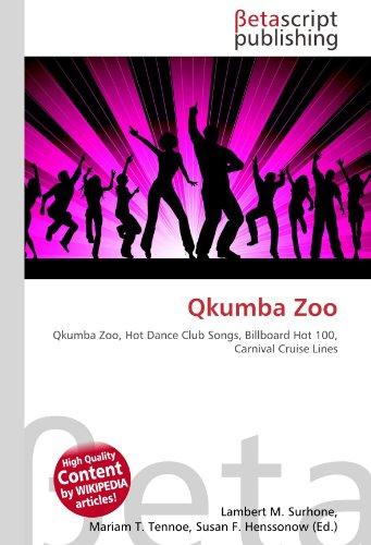qkumba-zoo-qkumba-zoo-hot-dance-club-songs-billboard-hot-100-carnival-cruise-lines