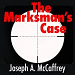 The Marksman's Case | Joseph A. McCaffrey