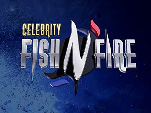 Celebrity Fish N Fire - Season 1