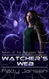 Watcher's Web (Return of the Aghyrians: Young Adult Science Fiction Book 1) (English Edition)