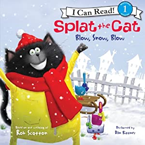 Splat the Cat: Blow, Snow, Blow Audiobook