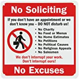 """SmartSign Security Sign, Legend """"No Soliciting Don't Interrupt No Excuses"""" with Graphic, Black/Red on White"""