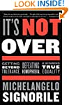 It's Not Over: Getting Beyond Toleran...