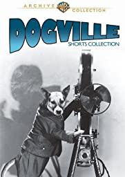 Dogville Collection: Shorts, 1930-31