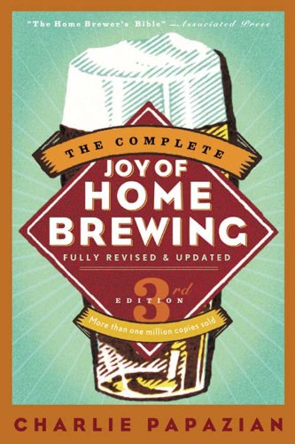 The Complete Joy of Homebrewing Third Edition (null) by Charlie Papazian