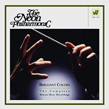 Brilliant Colors: The Complete Warner Bros. Recordings by The Neon Philharmonic (2004-01-01) 【並行輸入品】