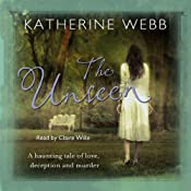 The Unseen | [Katherine Webb]