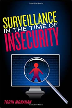 Library monahan torin surveillance in the time of insecurity new brunswick rutgers university press cop 2010 x 211 p il 23 cm proveniente do proj fandeluxe Gallery