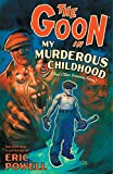 Image of The Goon: Volume 2: My Murderous Childhood (2nd Edition) (Goon (Graphic Novels))