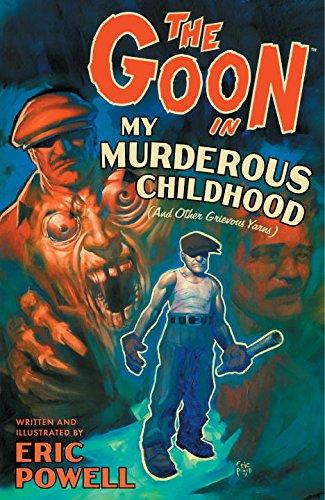 The Goon: Volume 2: My Murderous Childhood (2nd Edition) (Goon (Graphic Novels))
