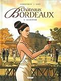 Châteaux Bordeaux, Tome 6 : Le courtier