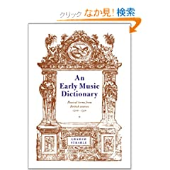 An Early Music Dictionary: Musical Terms from British Sources 15001740 (Cambridge Musical Texts and Monographs)