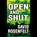 Open and Shut (       UNABRIDGED) by David Rosenfelt Narrated by Grover Gardner