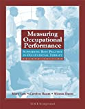 img - for Measuring Occupational Performance: Supporting Best Practice in Occupational Therapy book / textbook / text book