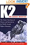 K2, The Savage Mountain: The Classic...
