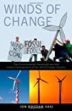 img - for Winds of Change: The Environmental Movement and the Global Development of the Wind Energy Industry book / textbook / text book