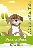 img - for Poco a Poco: A CritterKin Tale book / textbook / text book