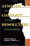 img - for African Conflict Resolution: The U.S. Role in Peacemaking book / textbook / text book
