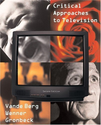 Critical Approaches to Television (2nd Edition)