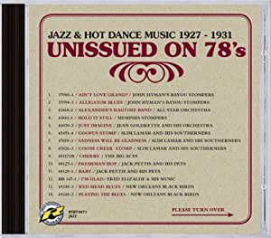Unissued On 78's - Jazz & Hot Dance Music 1927 - 1931