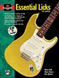 Essential Licks for Guitar (Basix Series) (0882847430) by Hall, Steve