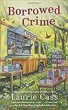 Borrowed Crime: A Bookmobile Cat Mystery